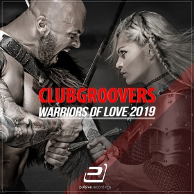 CLUBGROOVERS - WARRIORS OF LOVE 2019